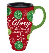 Glory To the Newborn King, Travel Mug