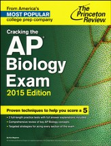 Cracking the AP Biology Exam, 2015 Edition