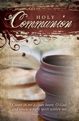 Holy Communion (Psalm 51:10) Bulletins, 100
