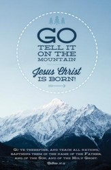 Go, Tell It on the Mountain (Matthew 28:19)