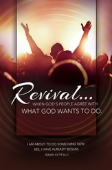 Revival What God Wants to Do (Isaiah 43:19, NLT) Bulletins, 100