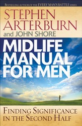 Midlife Manual for Men: Finding Significance in the Second Half - eBook