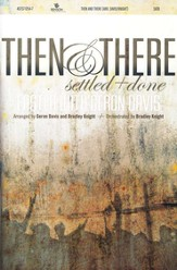 Then and There: Settled and Done, Easter Musical