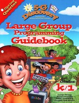 5-G Discovery, Spring: Large Group Programming Guidebook, Grade K/1