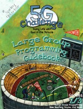 5-G Challenge, Spring: Large Group Programming Guidebook, Grade 2/3