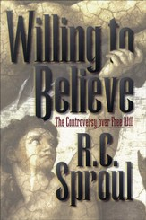 Willing to Believe: The Controversy over Free Will - eBook