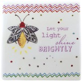 Let Your Light Shine Tile