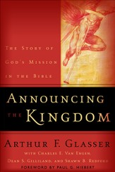 Announcing the Kingdom: The Story of God's Mission in the Bible - eBook