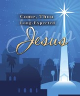Come Thou Long-expected Jesus