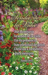 Path through Garden Spanish Bulletins (Psalm 16:11, RVR 1960) 100