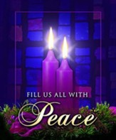 Fill Us with Peace, Large Advent Bulletins, 100