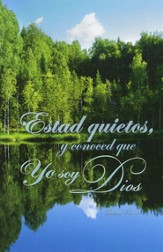 Estad Quietos Y Conoced - Salmo 46:10 RVR 1960, Boletines, 100  (Be Still And Know - Psalm 46:10 RVR 1960, Bulletins, 100)