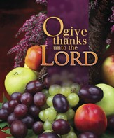 O Give Thanks Unto the Lord, Large Bulletins, 100
