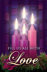 Fill Us with Love, Advent Bulletins, 100