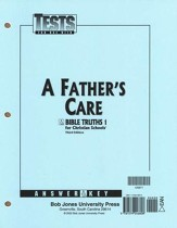 BJU Bible Truths 1: A Father's Care, Tests Answer Key