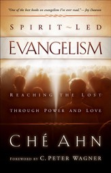 Spirit-Led Evangelism: Reaching the Lost through Love and Power - eBook