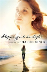 Stepping Into Sunlight - eBook