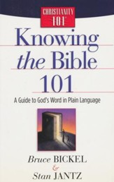 Knowing the Bible 101: A Guide to God's Word in Plain Language, Christianity 101 Bible Studies