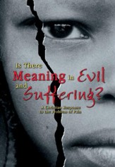 Is There Meaning in Evil and Suffering? 2 DVDs