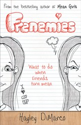 Frenemies: What to Do When Friends Turn Mean - eBook