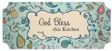 God Bless This Kitchen Plaque