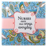 Nurses Earn Their Wings Everyday Tile