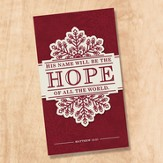 His Name Will Be Hope Napkins, Pack of 20