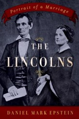 The Lincolns: Portrait of a Marriage - eBook