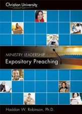 ML513: Expository Preaching - A Christian University GlobalNet Course [Download]