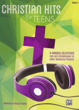 Christian Hits for Teens: Book 3