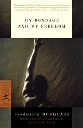 My Bondage and My Freedom - eBook