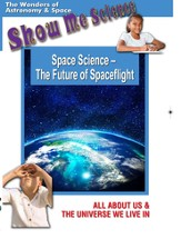 Space Science: The Future of Spaceflight DVD