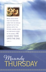 Maundy Thursday (John 13:1, KJV) Bulletins, 100