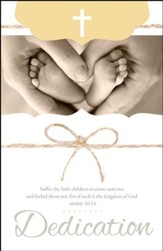 Child Dedication; For of Such is the Kingdom of God (Mark 10:14, KJV) Bulletins, 100