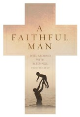 A Faithful Man (Proverbs 28:20, KJV) Cross Design Bookmarks, 25