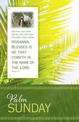 Palm Sunday - Hosanna (Mark 11:9, KJV) Bulletins, 100