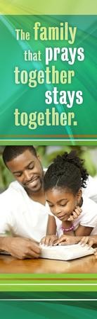 The Family That Prays Together (Proverbs 15:29, KJV) Bookmarks, 25