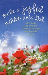 Make A Joyful Noise Unto God (Psalm 66:1-2, KJV) Bulletins, 100