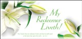 Easter - My Redeemer Liveth (Job 19:25, KJV) Envelopes, 100