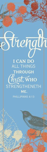 Strength (Philippians 4:13, KJV) Bookmarks, 25