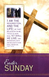 Easter - The Resurrection (John 11:25-26, KJV) Bulletins, 100