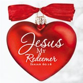 Jesus My Redeemer, Heart of Christmas Glass Heart Ornament - Slightly Imperfect