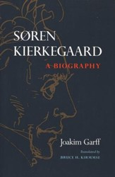 Soren Kierkegaard: A Biography