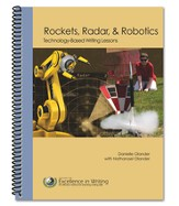 Rockets, Radar & Robotics: Technology-Based Writing Lessons