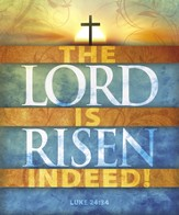 The Lord Is Risen (Luke 24:34) Large Bulletins, Pack of 100