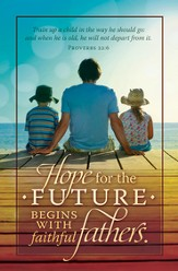 Hope for the Future (Proverbs 22:6) Bulletins, 100