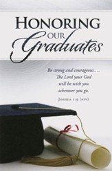 Honoring our Graduates (Joshua 1:9, NIV) Bulletins, 100