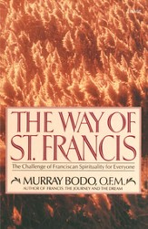 The Way of St. Francis: The Challenge of Franciscan Spirituality for Everyone - eBook
