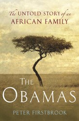 The Obamas: The Untold Story of an African Family - eBook