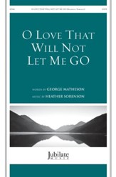 O Love That Will Not Let Me Go / SATB
